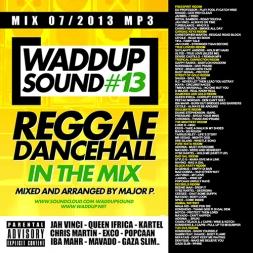 Waddup mix 13