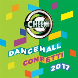 Dancehall Confetti 2017