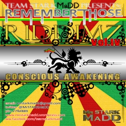 Remember Those Riddimz Vol.4: Conscious Awakening