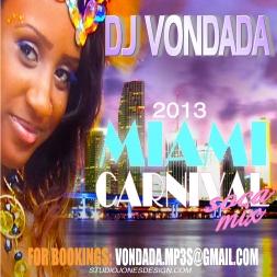 DJ VONDADA 2013 MIAMI CARNIVAL SOCA