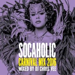 Socaholic Carnival Mix 2016