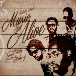 MUSIC STILL ALIVE BrandNew ReggaeMixcd Hosted by TARRUS RILEY