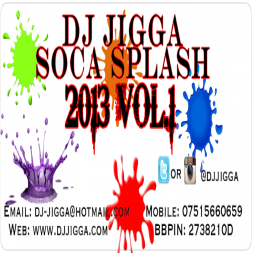 DJ JIGGA SOCA SPLASH 2013 VOL1