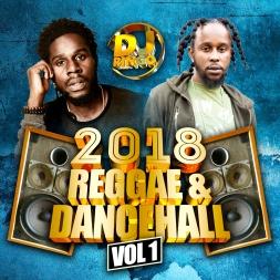 DJ Ringo presents 2018 Reggae & Dancehall