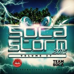 Soca Storm Volume 27