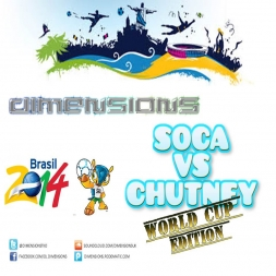 DIMENSIONS - SOCA VS CHUTNEY (WORLD CUP EDITION)