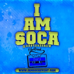 I Am Soca Flashback 3