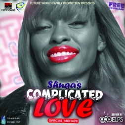 FWFP PRESENTS SHUGA COMPLICATED LOVE OFFICIAL MIXTAPE