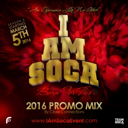 I AM SOCA 2016 Promo Mix