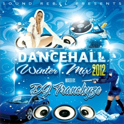 Dancehall Winter Mix Up 2012