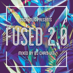 Socaholic Presents Fused 2.0