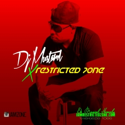 Dj Mustard X Restricted Zone