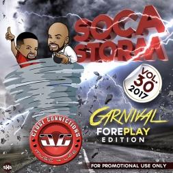 Soca Storm v30 (Carnival Foreplay)