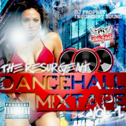 RESURGENT DANCEHALL MIXTAPE VOL 1