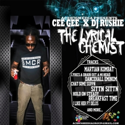 Cee Gee FT Dj Rushie _Lyrical Chemist_ promo mixtape