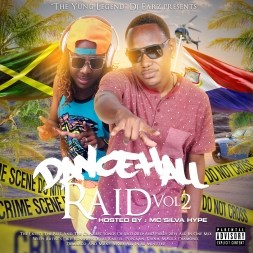 Dancehall Raid Vol.2 (Hosted By Mc Silva Hype)