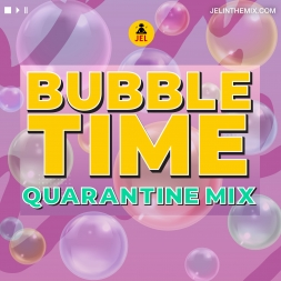 2010s BUBBLE TIME DANCEHALL QUARANTINE MIX