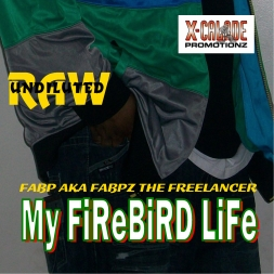 My FireBird Life EP - Fabp aka Fabpz the Freelancer