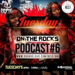 Tuesday On The Rocks [TnT CARNIVAL 2016] - Podcast 6