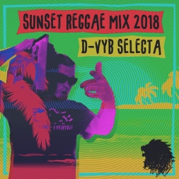 Sunset Reggae Mix 2018
