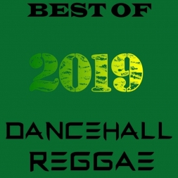 BEST OF DANCEHALL REGGAE 2019