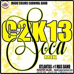 C2K13 SOCA MIX PT 1   ATLANTA CARNIVAL