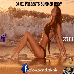 DJ JEL PRESENTS SUMMER BODY SOCA AND DANCE MUSIC 2013