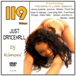 Dj Kimoni JUST DANCEHALL Volume 119  Till the End of the Earth