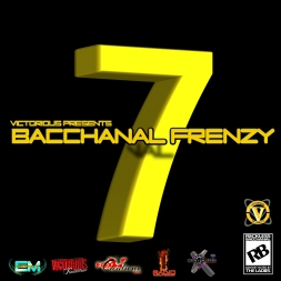 Victorious Presents Bacchanal Frenzy 7