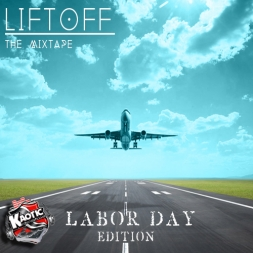 Liftoff Labor Day Edition