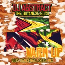 The Warm Up - 2015 dancehall/soca