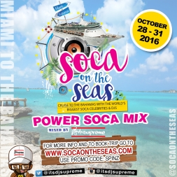 DJ Supreme Welcome to Soca On The Seas Power Soca Mix