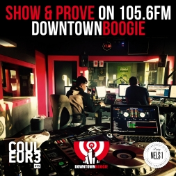Show & Prove on 105.6FM - Donwtown Boogie