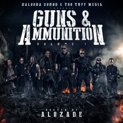 GUNS & AMMUNITION Vol.1 - Hosted by ALOZADE