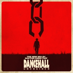 DANCEHALL UNCHAINED
