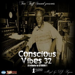 Conscious Vibes 32: A TRIBUTE TO STUDIO 1