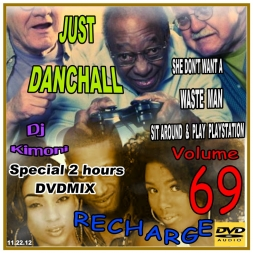 Dj Kimoni JUST DANCEHALL Volume 69 RECHARGE  SPECIAL DVDMIX