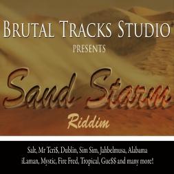 Brutal Track Sand Starm Riddim 2010