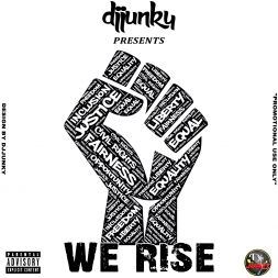 DJJUNKY PRESENTS WE RISE MIXTAPE 2018