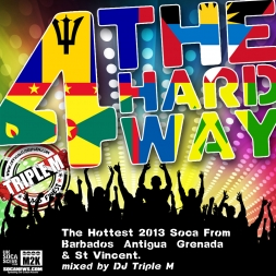 4 The Hard Way The Ultimate Carnival Mix Cd