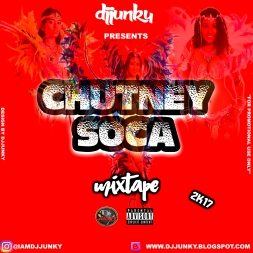 PRESENTS - CHUTNEY SOCA MIXTAPE 2K17