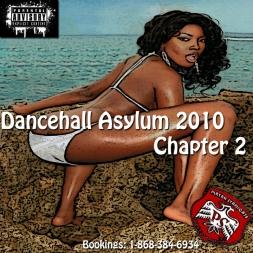 Dancehall Asylum 2010 Chapter 2