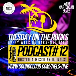 Tuesday On The Rocks - Podcast 12