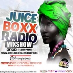 Juice Boxx Radio Destination New Africa