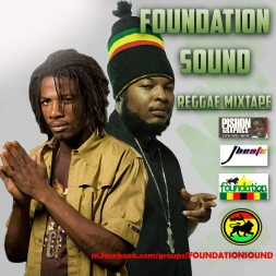 Foundation Sound Reggae Mix Vol 1