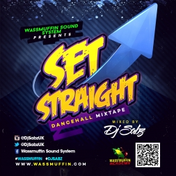 Wassmuffin Sound System - Set Straight (Dancehall Mix) (2K14)