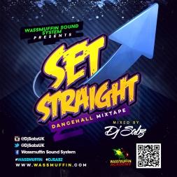 Wassmuffin Sound System - Set Straight (Dancehall Mix) (2K14)