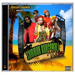 Explicit Soundz Presents Summer Dancehall Mix 2012