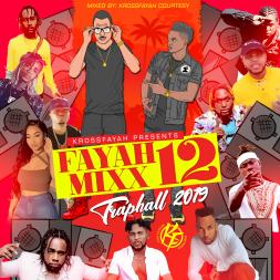 "Fayah Mix 12 ""Traphall"" 2019"