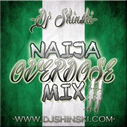 Naija Overdose Mix II 2012